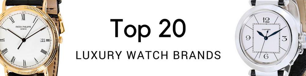 20 thương hiệu đồng hồ cao cấp hàng đầu