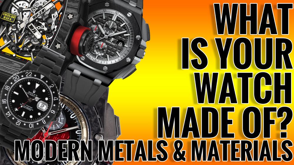 Đồng hồ của bạn được làm bằng vật liệu gì?