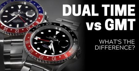 Sự khác biệt của đồng hồ Dual Time với GMT