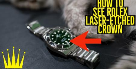 Tìm hiểu Logo Rolex khắc laser trong mặt kính đồng hồ Rolex