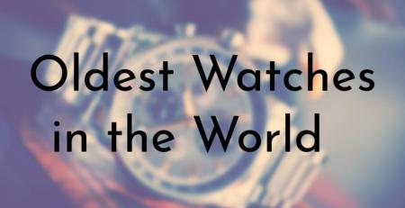 Thương hiệu đồng hồ lâu đời nhất trên thế giới