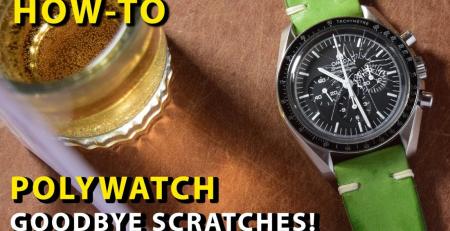 Làm thế nào để đánh bóng mặt kính Hesalite hoặc Acrylic cho đồng hồ của bạn?