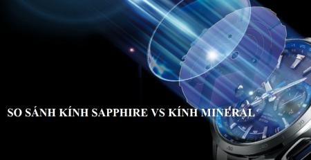 Kính Sapphire và kính Mineral: Sự khác biệt là gì?