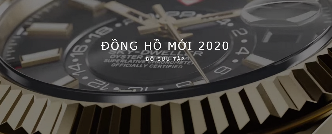 Các mẫu đồng hồ Rolex mới năm 2020